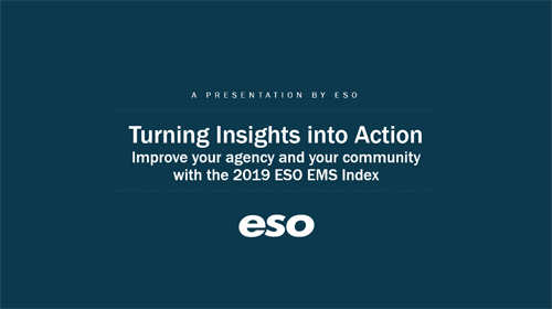 Improve your agency and your community with the 2019 ESO EMS Index