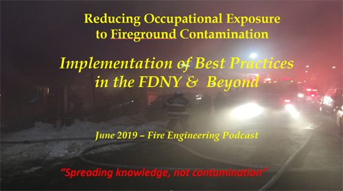 FDNY's Best Practices for Reducing Exposure to Fireground Contaminants