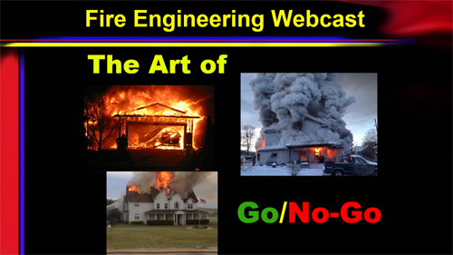 The Art of Go/No-Go: Fireground Decision Making