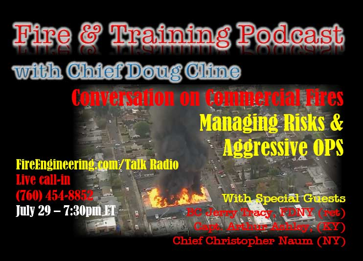 Doug Cline and company talk commercial fires